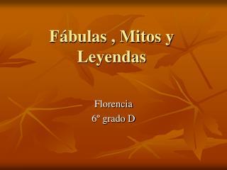 Fábulas , Mitos y Leyendas