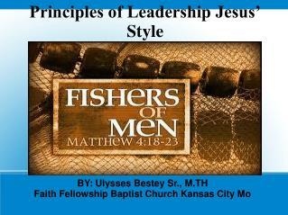 Principles of Leadership Jesus' Style