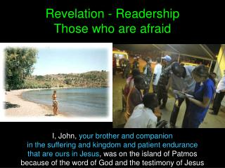 Revelation - Readership  Those who are afraid