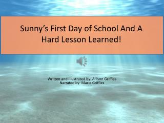 Sunny's  First Day of School And A Hard Lesson Learned !