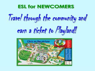 ESL for NEWCOMERS