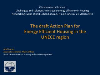 The draft Action Plan for Energy Efficient Housing in the UNECE region