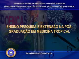 UNIVERSIDADE FEDERAL DE MINAS GERAIS - FACULDADE DE MEDICINA