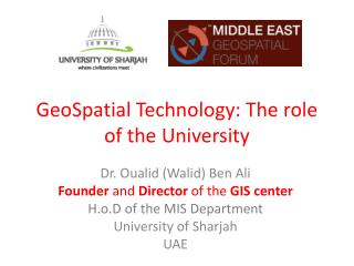 GeoSpatial Technology: The role of the University