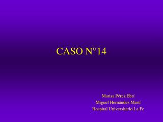 CASO N°14
