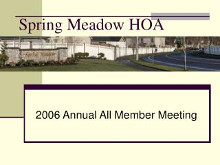 Spring Meadow HOA