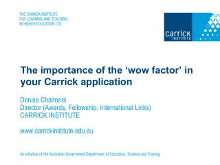 The importance of the 'wow factor' in your Carrick application