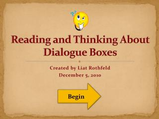 Reading and Thinking About Dialogue Boxes