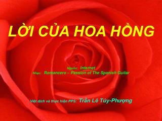Việt dịch và thực hiện PPS:   Trần Lê Túy-Ph ượ ng