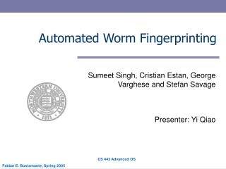 Automated Worm Fingerprinting