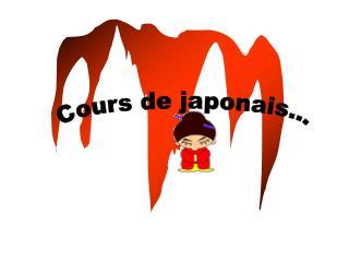 Cours de japonais...