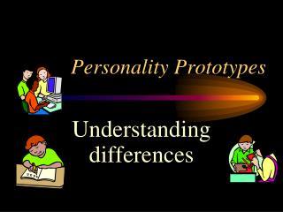Personality Prototypes