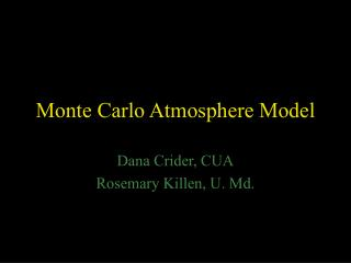 Monte Carlo Atmosphere Model
