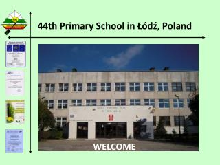 44th Primary School in Łódź, Poland