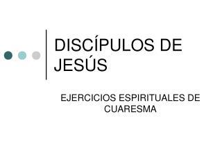 DISC�PULOS DE JES�S