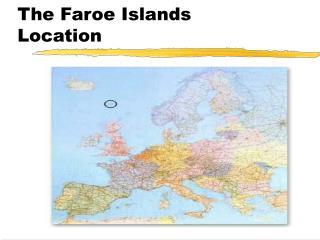 The Faroe Islands Location