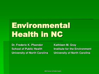 Environmental Health in NC