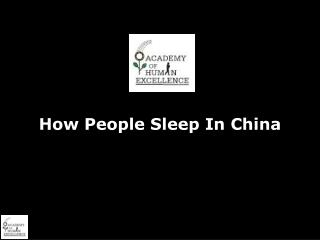 How People Sleep In China