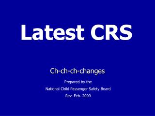 Latest CRS