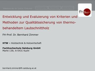 FH-Prof. Dr. Bernhard Zimmer HTW –  Holztechnik & Holzwirtschaft