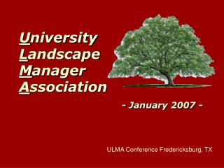 U niversity  L andscape  M anager  A ssociation - January 2007 -