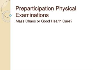 Preparticipation Physical Examinations