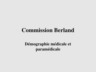 Commission Berland