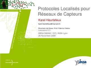 Protocoles Localisés pour Réseaux de Capteurs