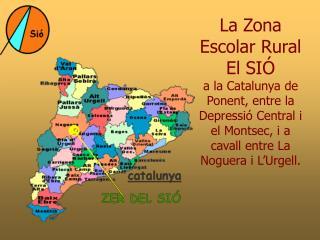 La Zona Escolar Rural El SIÓ