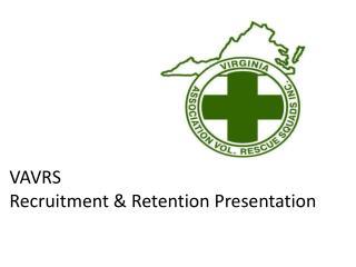 VAVRS Recruitment  Retention Presentation