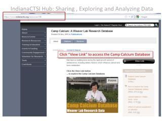 IndianaCTSI Hub:  Sharing , Exploring and Analyzing Data