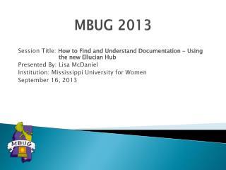 MBUG 2013