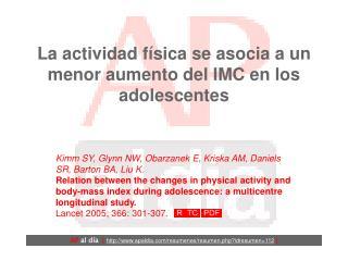 La actividad física se asocia a un menor aumento del IMC en los adolescentes