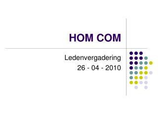 HOM COM