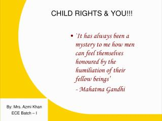 CHILD RIGHTS & YOU!!!