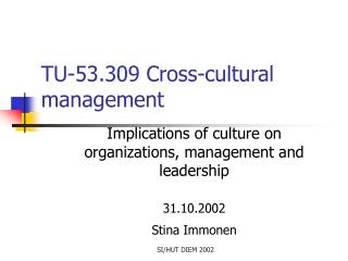 TU-53.309 Cross-cultural management