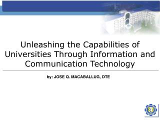 Unleashing the Capabilities of Universities Through Information and Communication Technology