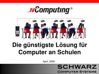 Die günstigste Lösung für Computer an Schulen