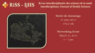 Soirée de réseautage 31 mars 2014 17h à 19h Networking  Event March 31, 2014 5 – 7  pm