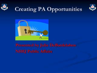 Creating PA Opportunities