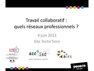 Travail collaboratif : quels réseaux professionnels ?