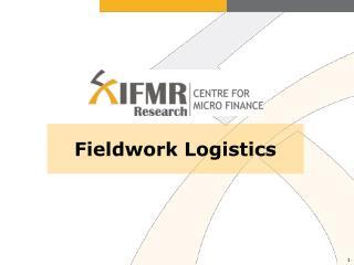 Fieldwork Logistics