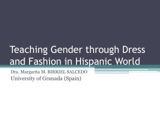 Teaching Gender through Dress and Fashion in Hispanic World
