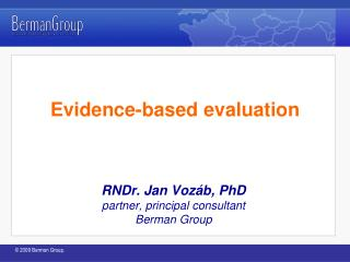 Evidence- based evaluation