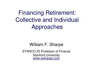 Financing Retirement: Collective and Individual Approaches
