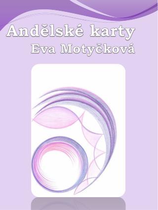 Andělské karty Eva Motyčková