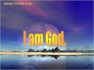 MEMO FROM GOD: