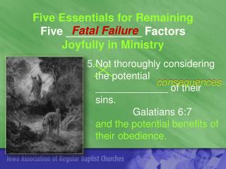 Five Essentials for Remaining Five ____________ Factors Joyfully in Ministry