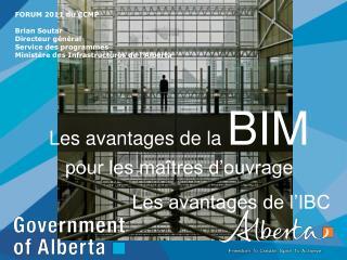 Les avantages de la  BIM        pour les maîtres d'ouvrage Les avantages de l'IBC