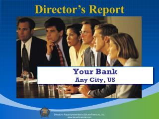 Director's Report presented by B AUER F INANCIAL , I nc . bauerfinancial